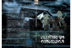 "A haunted book cover titled ""Everything Has Consequences"". The imagery is dark depicting an abandoned house under a cloudy moonlit sky. There are two ghost figures behind a werewolf with yellow eyes."