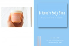 "A promotion for a body care shop. One page has an image of a hand holding a small jar of cream. The other page says ""Brianna's Body Shop: Be Your Own Kind Of Beautiful"""