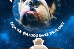 "Movie poster design depicts an astronaut looking at Earth from the surface of another planet in Space. The Earth has a bulldogs face on it. The film is called ""A Dog's World: Okja the Bulldog Saves the Planet"""