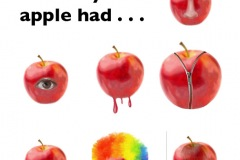 """Using an apple to complete the sentence """"wouldn't it be funny if . . ."""" images depict an apple with a nose, eye, mouth, face, melting, with a zipper, and rainbow hair."""