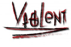 Violent in scrawled red and black letters.