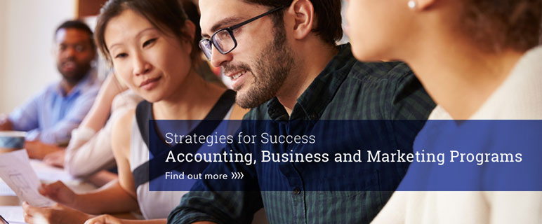 Find out more about Accounting, Business and Marketing programs