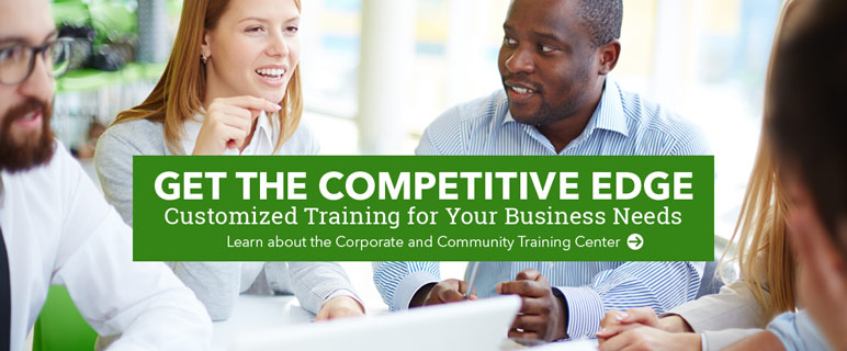 The Corporate and Community Training Center offers customized training for your business needs.