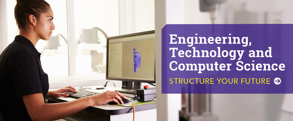 Structure your future at MCC. Find out more about the Engineering, Technology and Computer Science courses offered at the college.