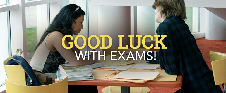 Good luck with exams!