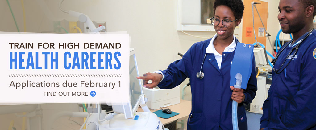 Train for high demand health careers. Applications due February 1.