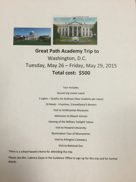 "New trip planned:  ""GPA Goes to Washington"" Please see Ms. Cabrera-Zayas to find out further details."