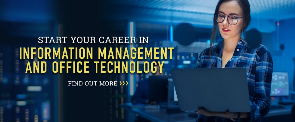 Start your career in Information Management and Office Technology