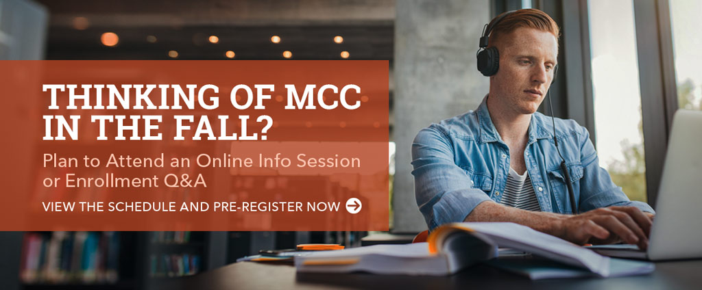 Thinking of MCC in the Fall?