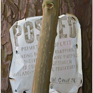 Painting of a POSTED sign hammered into a tree