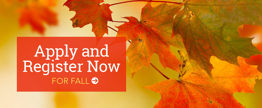 Apply and register now for fall - search for courses page