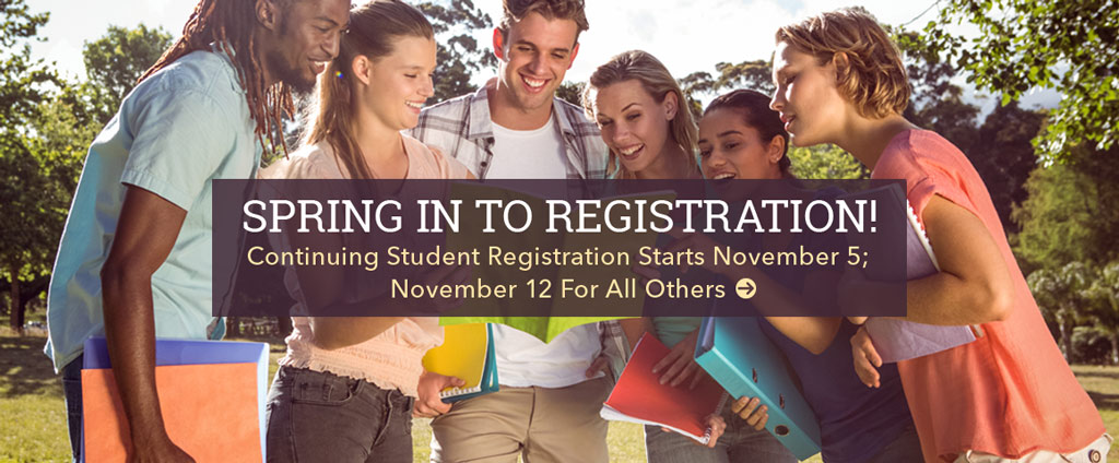 Registration starts November 5 for continuing students; November 12 for all others.