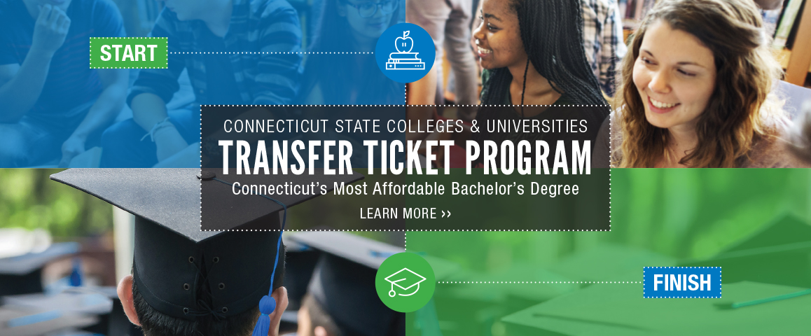 Transfer Ticket Programs: Connecticut's most affordable bachelor's degrees.