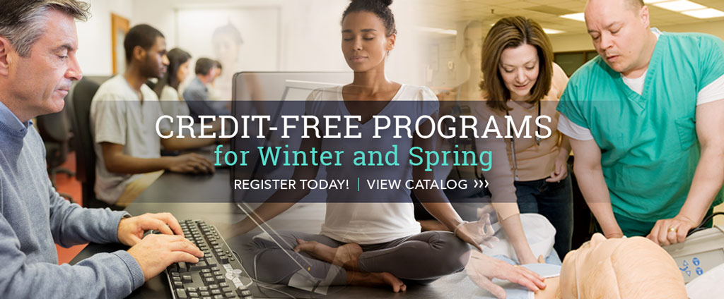 Credit-free programs for Winter and Spring. Register today!