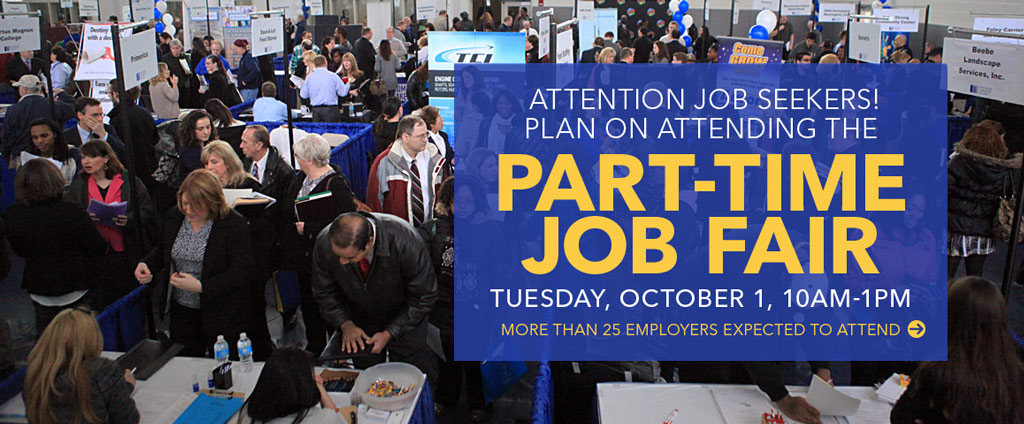 Attend the Part-time Job Fair on October 1, 10 to 1.