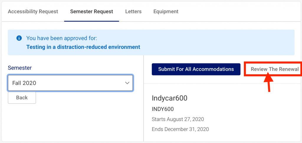 Screenshot of Accommodate Semester Request page. The Review the Renewal button is surrounded with a red border and a red arrow is pointing at it.